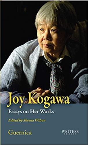 Joy Kogawa: Essays on Her Works (Writers Series) 表紙